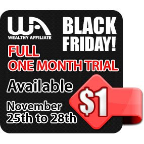 Wealthy Affiliate Black Friday 1 Dollar Trial