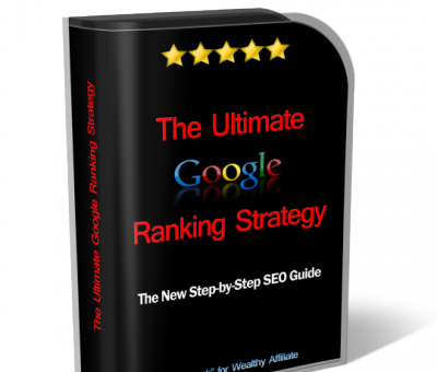 The Ultimate Google Ranking Strategy
