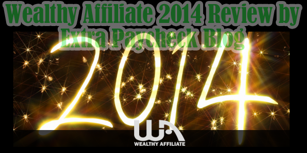 Wealthy Affiliate Review 2014