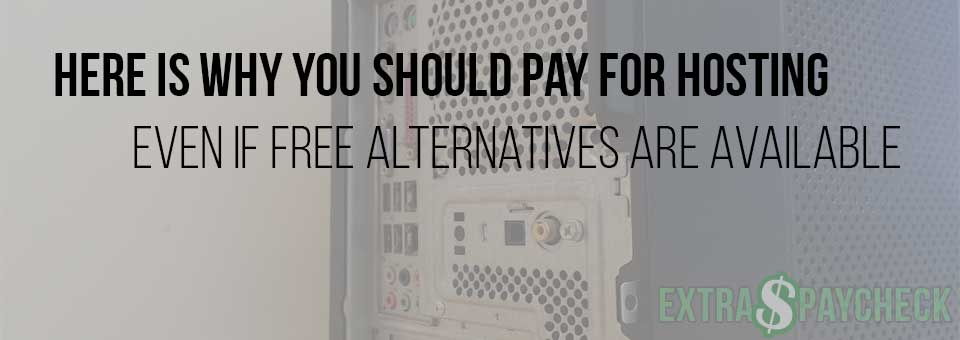 Why You Should Go With Paid Hosting