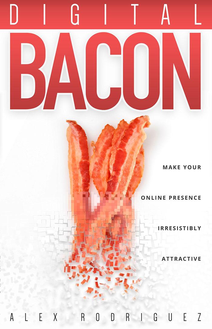 Digital Bacon