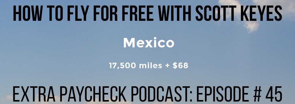 EPP 045: You Can Fly For Free With Scott Keyes
