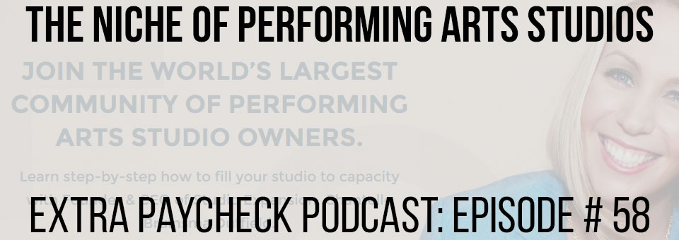 EPP 058: Creating Successful Performing Arts Studios With Chantelle Duffield