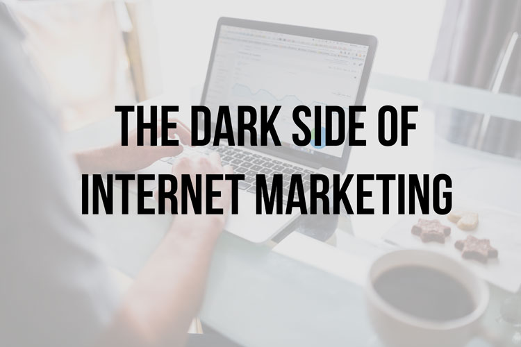 dark-side-of-internet-marketing