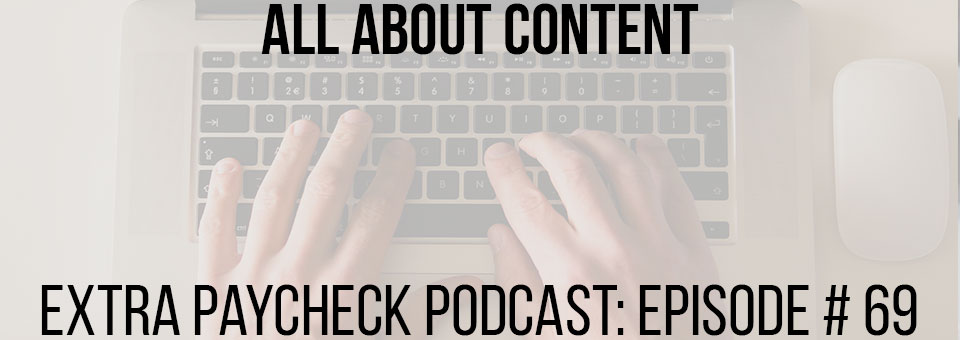 EPP 069: What Is High Quality Content And How To Create It