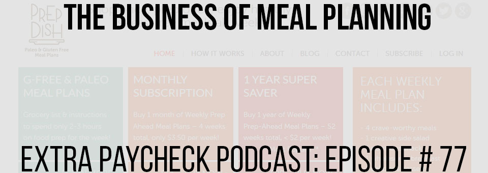 EPP 077: Business of Meal Planning With Allison Schaaf