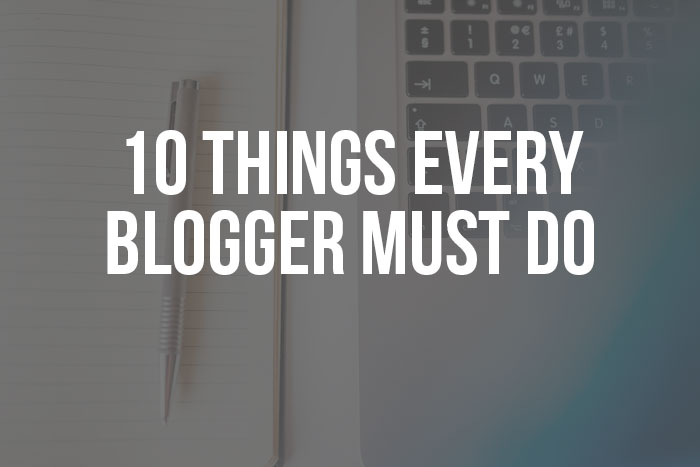 what bloggers must do