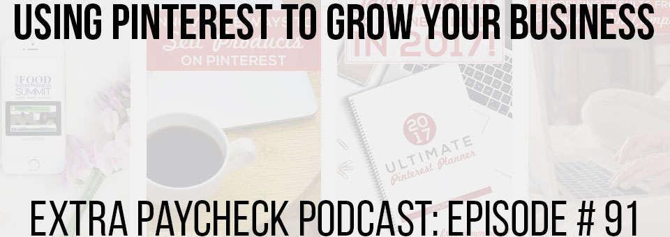 EPP 091: Using Pinterest To Grow Your Business With Kate Ahl