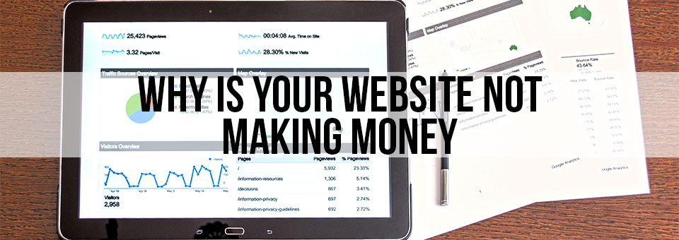 Why Is Your Website Not Making Money