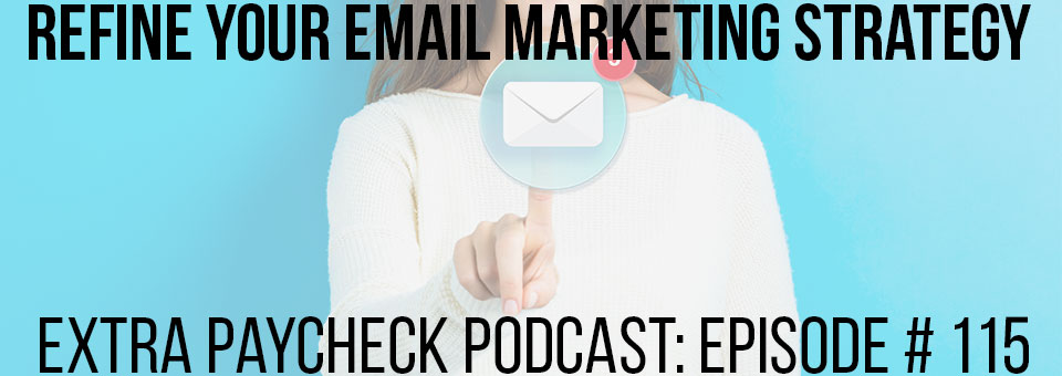 EPP 115: Refine Your Email Marketing Strategy With An Autoresponder