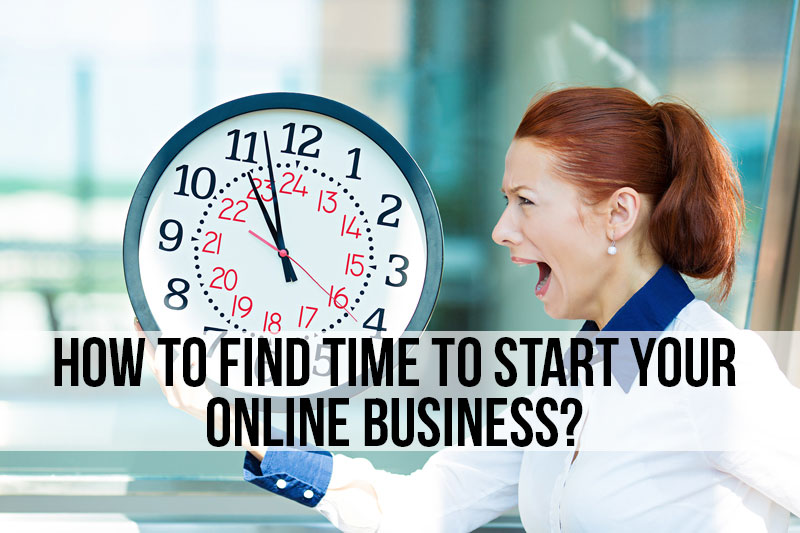 how to find time for your online business