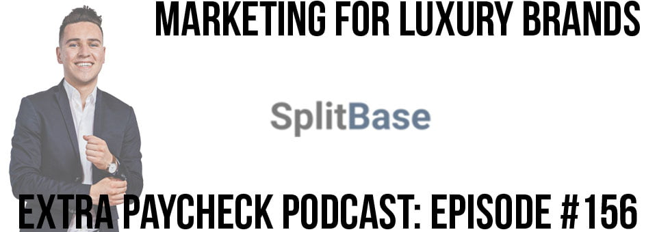 EPP 156: Marketing For Luxury Brands With Raphael Paulin-Daigle
