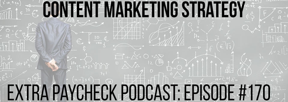 EPP 170: Are You Doing Content Marketing The Right Way?